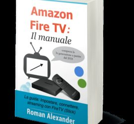 amazon fire tv stick manuale italiano